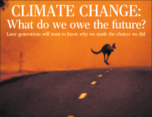 Climate Change: What Do We Owe the Future?